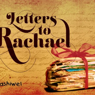 Letters To Rachael