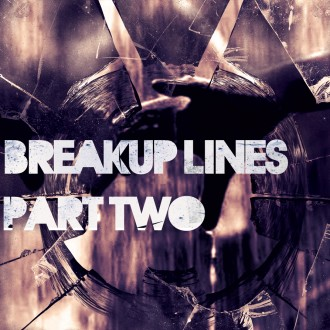 Breakup Lines {Part 02}