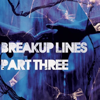 Breakup Lines {Part 03}
