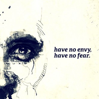 No Envy, No Fear